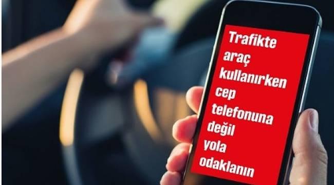 BUNU YAPMAYIN: Telefona değil yola odaklanın