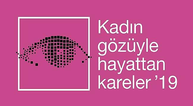 'Kadın Gözüyle Hayattan Kareler'e fotoğraf yarışması başvuruları başladı
