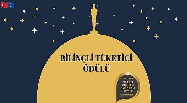 Tüketici Ödülleri Yarışması: Son tarih 15 Şubat