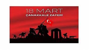 18 Mart Çanakkale Zaferi'nin 104. Yıldönümü!
