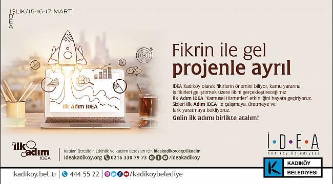 FİKRİNLE GEL, PROJENLE AYRIL