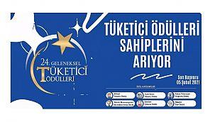 24. Geleneksel Tüketici Ödülleri: Son başvuru tarihi 5 Şubat